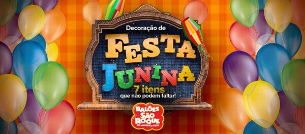 Decoração de festa junina: 7 itens que não podem faltar